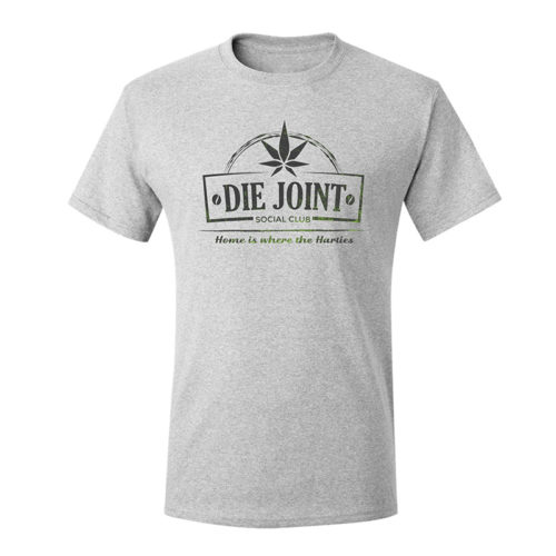 Die Joint Proudly Green Home Is Where The Harties T-shirt
